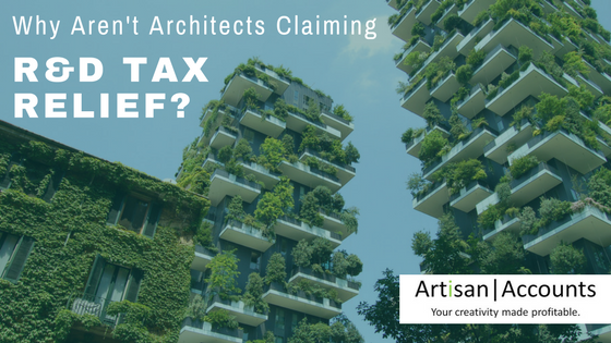 Image of high rise buildings covered in green plants and the title, Why aren't Architects Claiming R&D Tax Relief