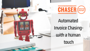"Toy Robot with cheesy smile and words ""chaser - Automated invoice chasing with a human touch"""
