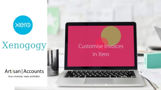 image of a laptop with the words customise invoices in Xero on the screen.